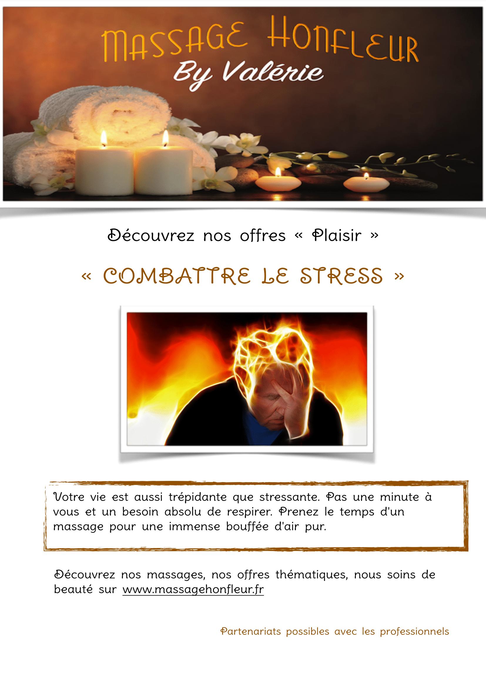 MASSAGE HONFLEUR : «COMBATTRE LE STRESS»